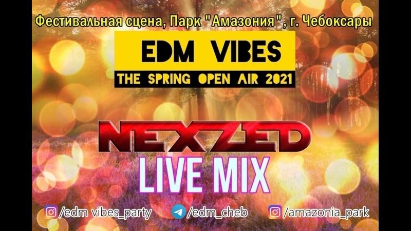 NEXZED EDM Vibes TSOA 2021 Visual Mix @ Amazonia Park Cheboksary 15 05 2021