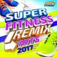 DJ Sirias - Super Fitness Mix 2017