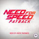 Need For Speed Payback - Menu Theme