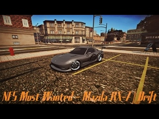 NFS Most Wanted - Mazda RX-7 | Drift | .Год