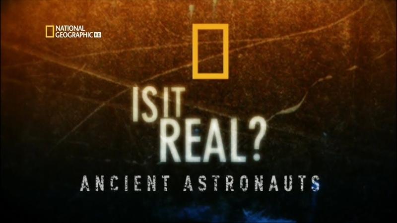 Астронавты древности Реальность или фантастика National Geographic 2006 HD