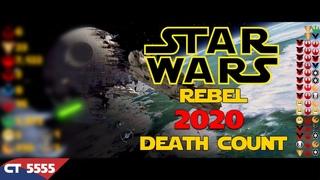 Star Wars Saga Rebel Alliance 2020 Death Count
