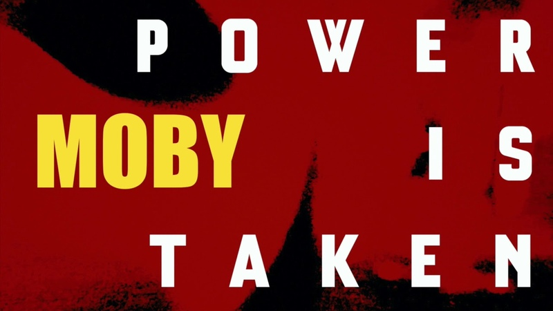 Moby Power is Taken feat DH Pelligro Booge ALBUM VERSION