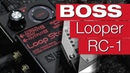 Boss RC-1 Looper (Video 1/4)