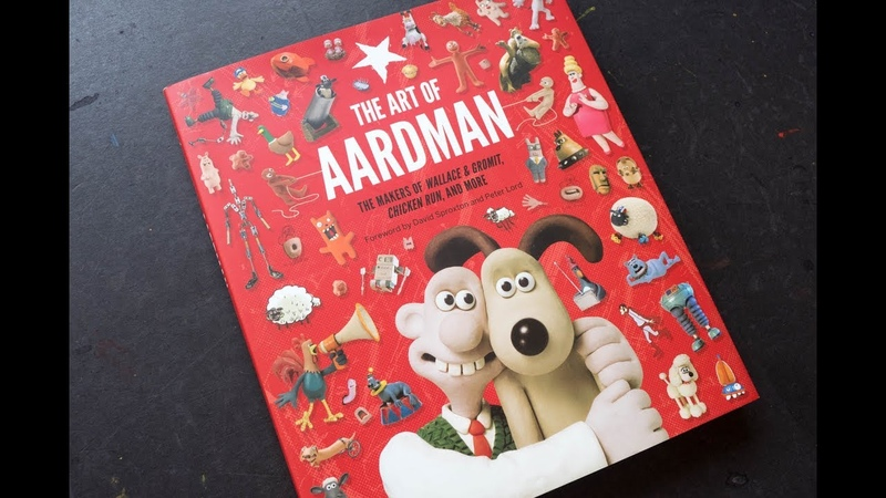 The Art of Aardman The Makers of Wallace Gromit, Chicken Run, and More
