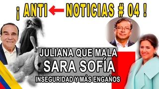 Antinoticias #04/Resumen de la semana Petro Primera Dama Sara Sofía triste espantoso que risa Ja Ja