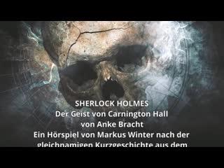 SHERLOCK HOLMES CHRONICLES - Der Geist von Carnington Hall - WinterZeit AUDIOBOOKS Official