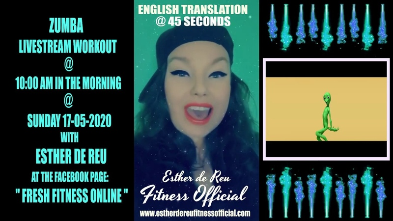 Esther de Reu Fitness Official Livestream zumba workout @17 05 2020@10 00 AM @ Fresh Fitness Online