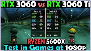 RTX 3060 vs RTX 3060 Ti |  Ryzen 5 5600X | Test in Games at 1080p - Tech MK