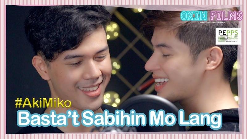 Basta't Sabihin Mo Lang feat Iñaki Torres Miko Gallardo