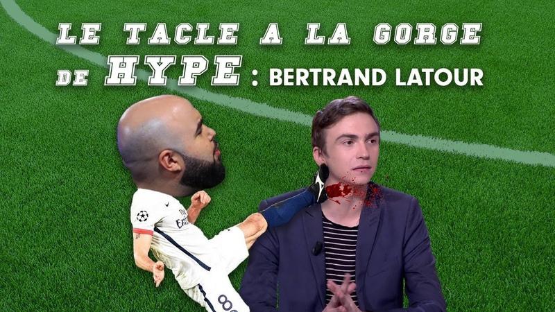 Hype tacle à la gorge Bertrand Latour L' Equipe Du Soir TempsMort 01 02 19 OKLM TV