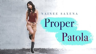 Proper Patola | Namaste England | Nainee Saxena dance