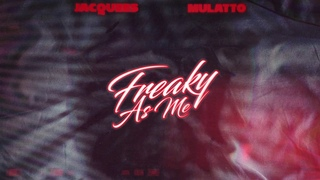 Jacquees ft. Mulatto - Freaky As Me (Official Audio)