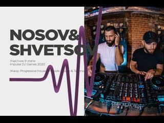 Nosov & Shvetsov - Impulse Games 2020