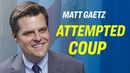 Rep Matt Gaetz on Spygate Barr Hearings and the Attempted Coup Against Trump