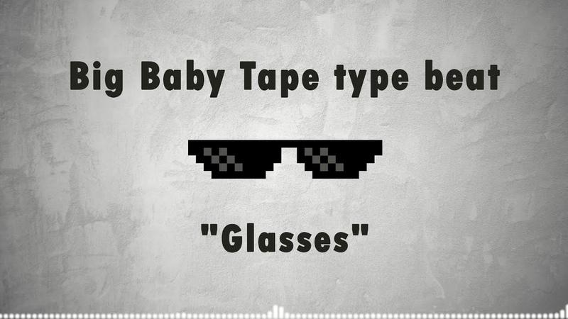 FREE Big Baby Tape type beat Glasses Instru Rap