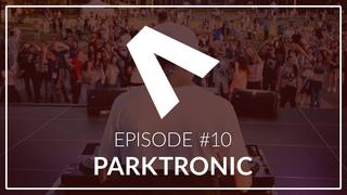 Dimitri Antek - Parktronic #10   Melodic & Tech House Show