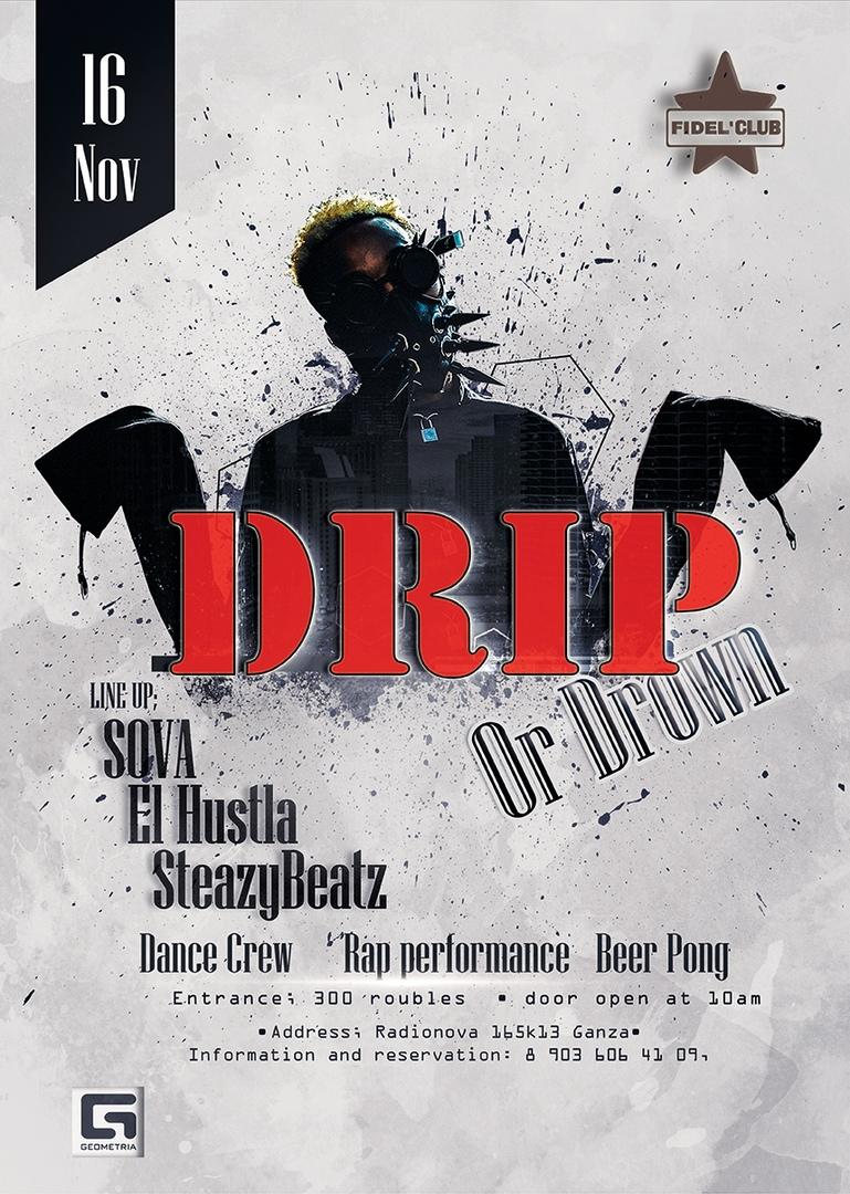 Афиша Нижний Новгород Drip or Down - 16.11 / FiDEL Club